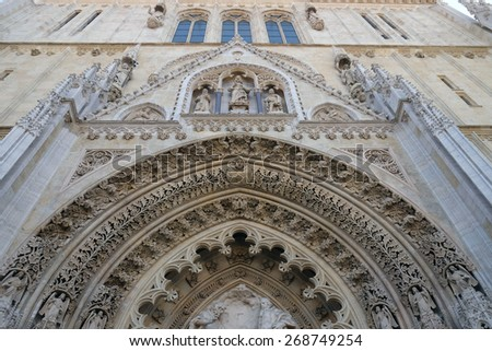 ZAGREB, CROATIA - APRIL 10: Portal of the cathedral dedicated to the Assumption of Mary and to kings Saint Stephen and Saint Ladislaus in Zagreb on April 10, 2015 - stock photo