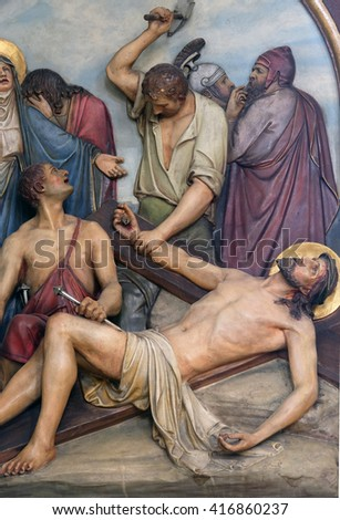 ZAGREB, CROATIA - SEPTEMBER 14: 11th Stations of the Cross, Crucifixion, Basilica of the Sacred Heart of Jesus in Zagreb, Croatia on September 14, 2015
