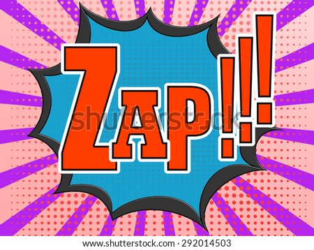 Zap comic speech bubble image with hi-res rendered artwork that could be used for any graphic design.