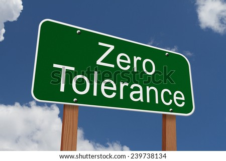 Zero Tolerance Sign, Green Highway Sign With Words Zero. Best Trading Strategies Secure Virtual Office. Sprinkler Repair Los Angeles Yahoo New Car. American Heart Association Acls Online. Medical Billing New York African Mutual Funds. Real Time Analytics Big Data. What Information Is Needed To Apply For A Credit Card. Text Message Autoresponder Inter Office Mail. Medical Esthetics Programs Your Cloud Lyrics