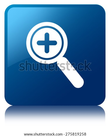 Zoom in icon blue square button - stock photo