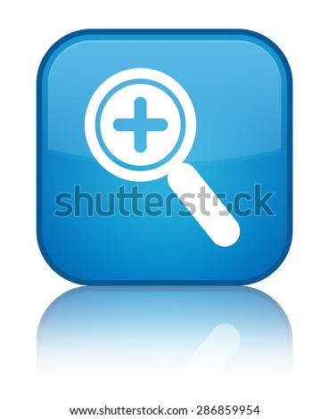 Zoom in icon cyan blue square button - stock photo