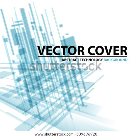 Abstract modern cover with text and heading. Technology or business or science blue background. Digital design, transparent geometric shapes. Futuristic style. Vector version - stock vector