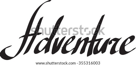 """Adventure"" word on white background. Hand drawn lettering. Vector illustration."