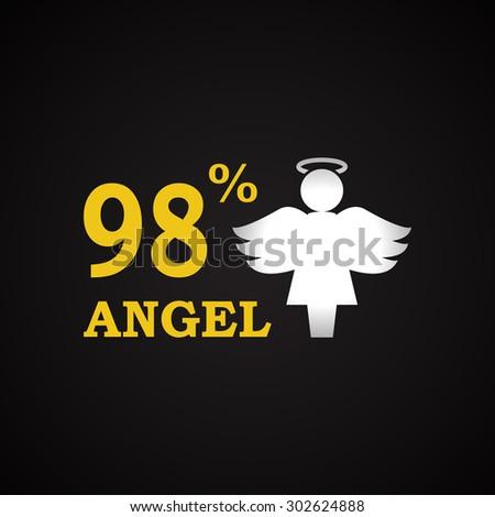 98% Angel - funny inscription template - stock vector