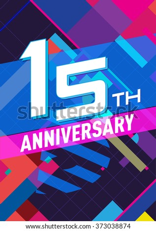 15 anniversary - abstract background with graphic art elements - stock vector
