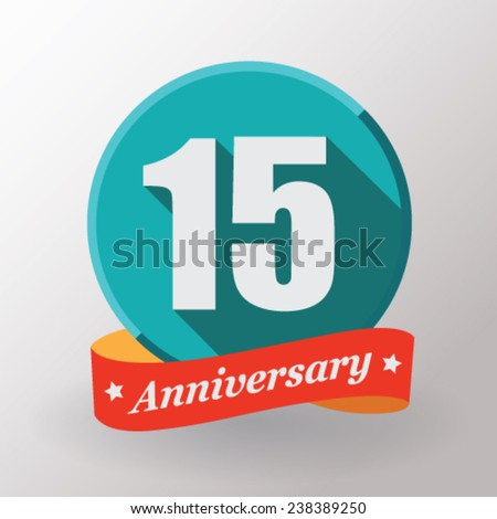15 Anniversary  label with ribbon. Flat design. - stock vector