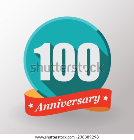 100 Anniversary   label with ribbon. Flat design. - stock vector