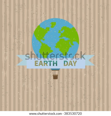 22 april. Earth Day vector illustration. Vintage hot air balloon like planet Earth with ribbon on carton background - stock vector