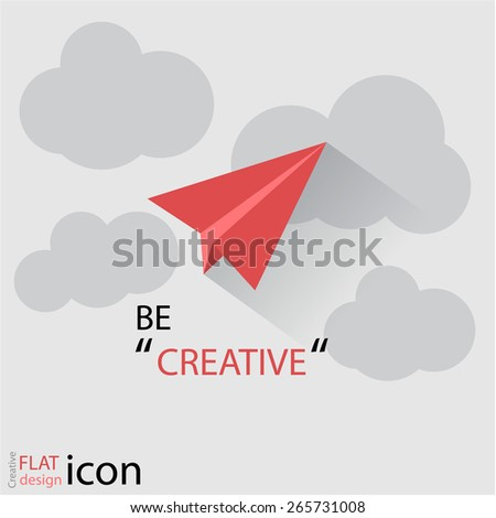 'Be Creative' abstract simple flat UI paper plane design flying in the sky, eps10 Vector. - stock vector
