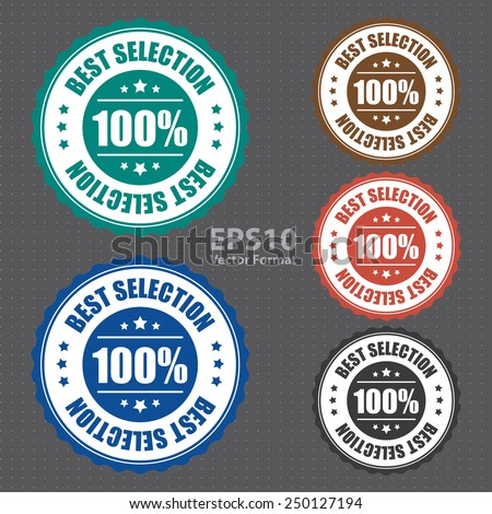 100% best selection icon, tag, label, badge, sign, sticker, vector format - stock vector