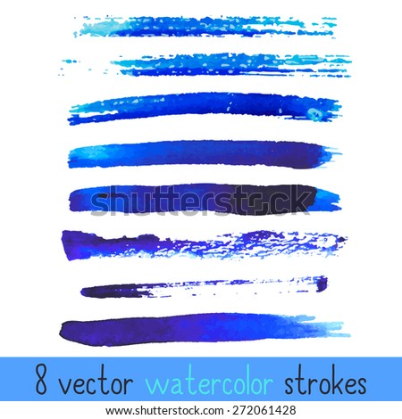 8 blue vector watercolor strokes. Hand drawn. Watercolor texture. Vector design EPS10 - stock vector