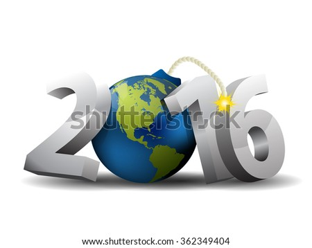 2016 Bomb - 3d text and Globe as a Bomb - stock vector
