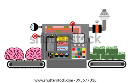 brains and money. Production money from intelligence. Process production cash from mind, brain. Brain bring dollars. Machine production money. Control Panel Factory. Ideas are transformed into money - stock vector