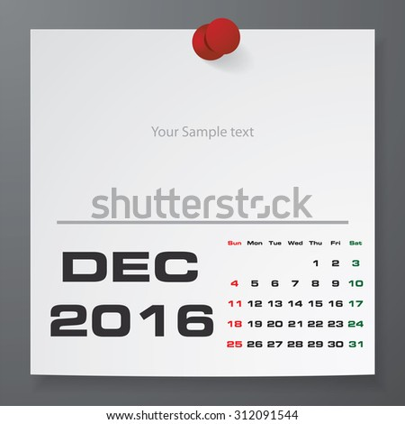 2016 Calendar : December 2016 :  on white paper with free space for your sample text&note stick on the black color background. Simple and Editable 2016 Calendar. Vector. EPS10 - stock vector
