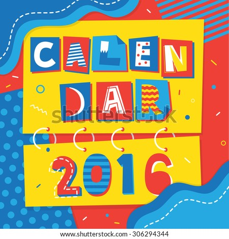2016 calendar design : POP ART