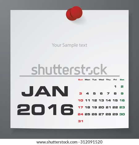 2016 Calendar : January 2016 :  on white paper with free space for your sample text&note stick on the black color background. Simple and Editable 2016 Calendar. Vector. EPS10 - stock vector