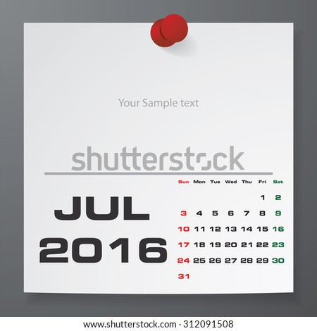 2016 Calendar : July 2016 :  on white paper with free space for your sample text&note stick on the black color background. Simple and Editable 2016 Calendar. Vector. EPS10 - stock vector