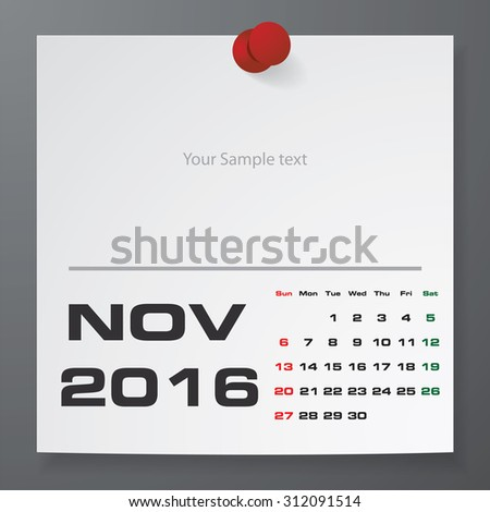 2016 Calendar : November 2016 :  on white paper with free space for your sample text&note stick on the black color background. Simple and Editable 2016 Calendar. Vector. EPS10 - stock vector