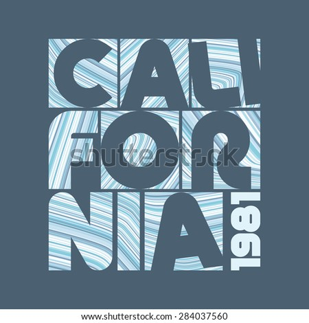 'California' lettering textured by blue stripes. Label for t-shirt. Typography vector design.  - stock vector