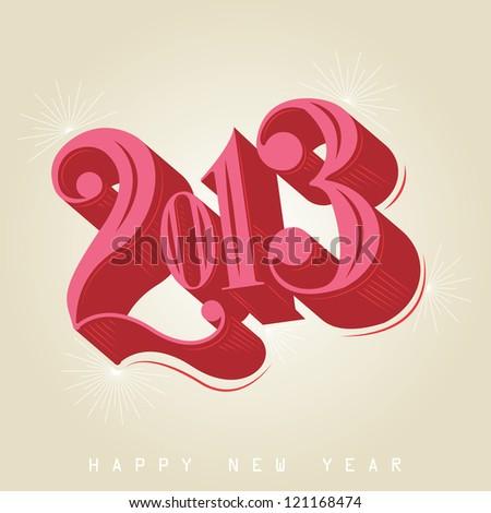 2013 - calligraphic new year greeting design - stock vector