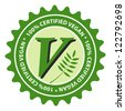 100% Certified stylized V for Vegan food label. - stock photo
