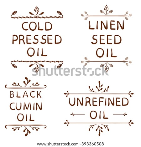 'Cold pressed oil'; linen seed oil'; 'lack cumin oil'; 'unrefined oil'. Hand drawn typographical elements. Hand written VECTOR letters. Brown lines, vignettes isolated on white