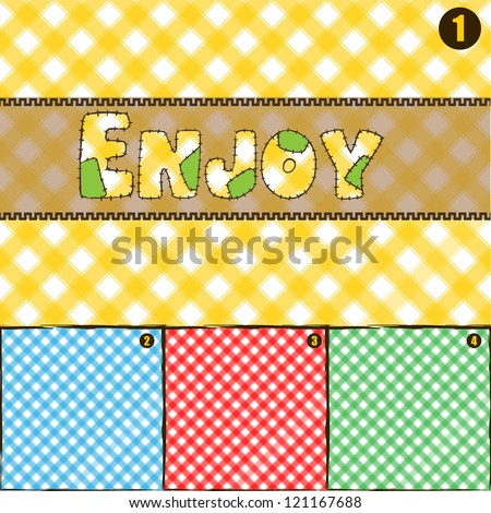 4 Color Pic Nic Pattern Texture. Pattern of textile material used for Pic Nic branch in 4 colors with Enjoy Text in patchwork write. EPS10  fully editable with layers. Easy to custom.  EFFECTS: None