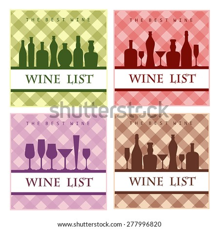 4 color vector wine card with inscriptions and images of bottles, glasses on a red, pink, beige and green checkered background - stock vector