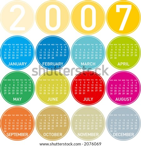2007 Colorful Calendar, in a circles theme (Fully editable, type is both as fonts and as curves) - stock vector