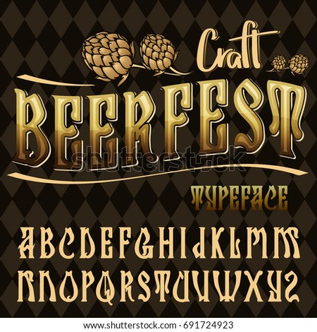 Craft beer fest typeface vector hand stock vector 691724923 vector hand crafted font in medieval style with hops stopboris Choice Image
