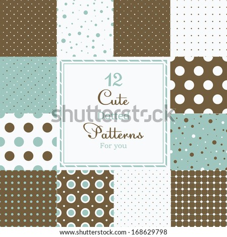 12 Cute different dotted vector seamless patterns (tiling). Polka dots set. Brown, white and blue color. Endless texture can be used for printing onto fabric and paper or scrap booking. - stock vector
