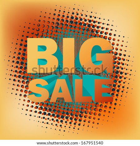 3D big sale text on halftone pattern. And also includes EPS 10 vector - stock vector