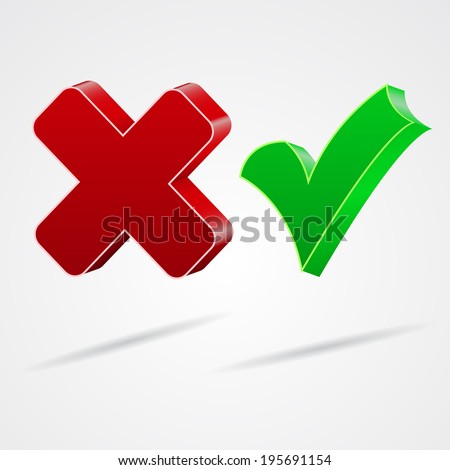 3d check and x symbol. Vector illustrations