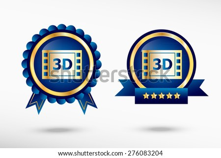 3D cinema icon and stylish quality guarantee badges. Blue colorful Promotional Labels