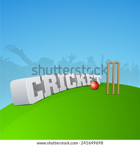 3D Cricket text with cricket ball, stump, wicket and silhouette of audience. - stock vector