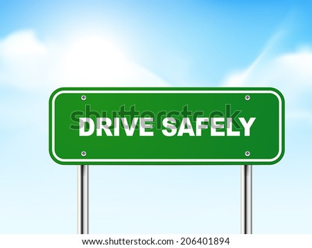 3d drive safely road sign isolated on blue background