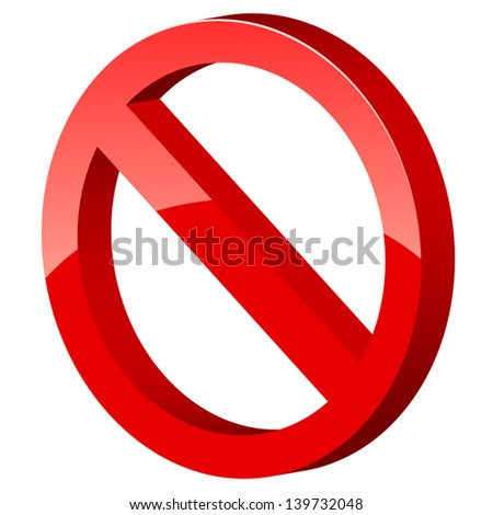 3d forbidden sign on a white background. Vector illustration - stock vector