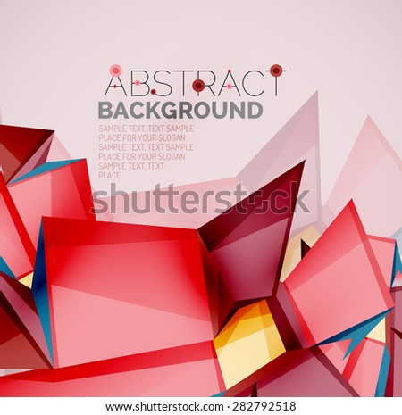 3d geometric shapes with sample text. Abstract template with place for text or infographic options. Triangles, squares, cubes, rectangles in glossy style. Vector illustration. - stock vector