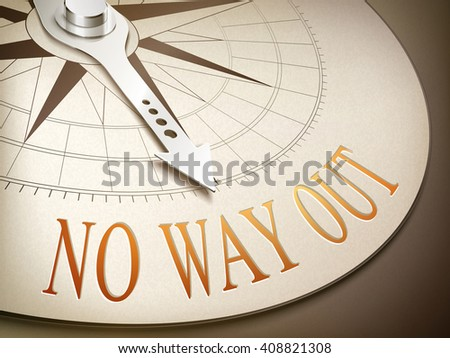 3d illustration compass needle pointing the word no way out - stock vector