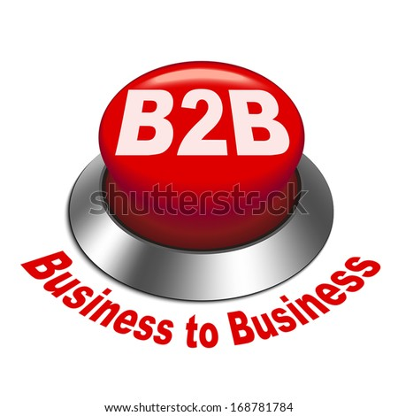 3d illustration of b2b ( business to business ) button isolated white background - stock vector