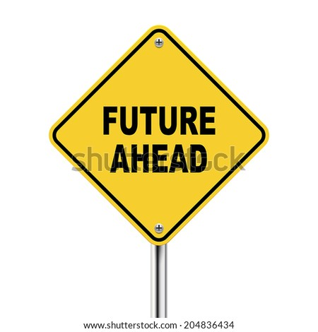 3d illustration of future ahead road sign isolated on white background - stock vector