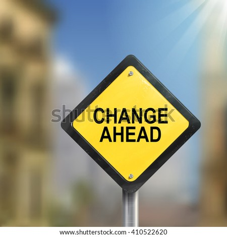3d illustration of yellow roadsign of change ahead isolated on the blurred street scene - stock vector