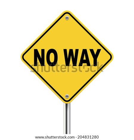 3d illustration of yellow roadsign of no way isolated on white background