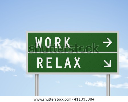 3d illustration road sign with work and relax isolated on blue sky