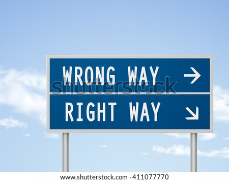 3d illustration road sign with wrong and right way isolated on blue sky - stock vector
