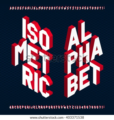 3D isometric alphabet vector font. Letters and numbers. Three-Dimensional stock vector typography for your design. - stock vector