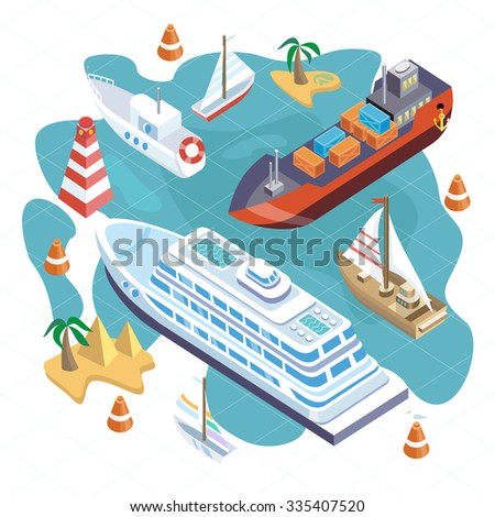3d isometric set ships. Sea transport. Island and buoy, motorboat and containership, cruise and tanker, cargo shipping, boat transportation, ocean and vessel on white background - stock vector