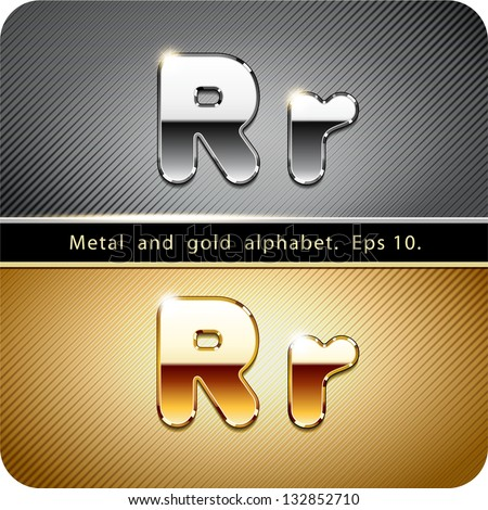 "3d Joyful set of chrome metal and gold vector alphabet. The letter ""R"".Eps 10. The rest of uppercase and lowercase letters, symbols and numbers of the alphabet in my portfolio. - stock vector"