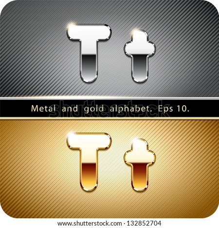 "3d Joyful set of chrome metal and gold vector alphabet. The letter ""T"".Eps 10. The rest of uppercase and lowercase letters, symbols and numbers of the alphabet in my portfolio. - stock vector"